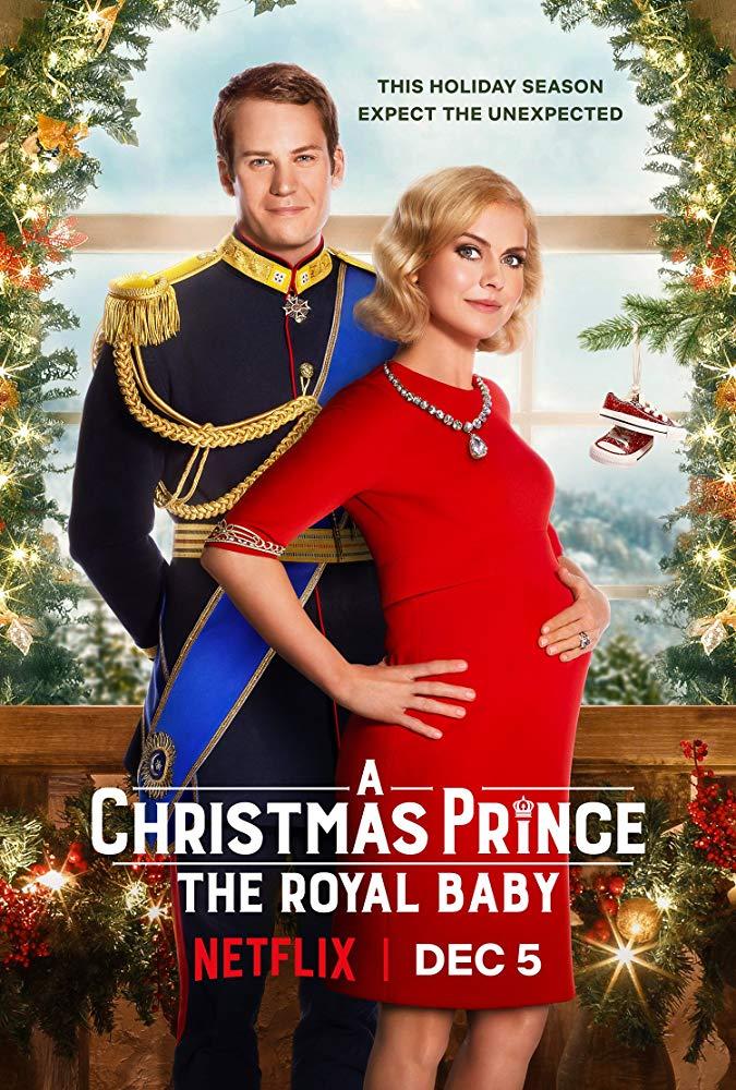 A Christmas Prince: The Royal Baby**