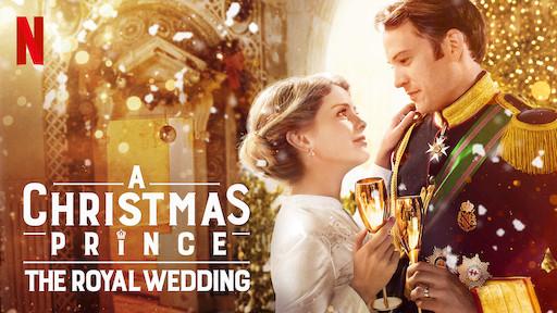 A Christmas Prince: The Royal Wedding**