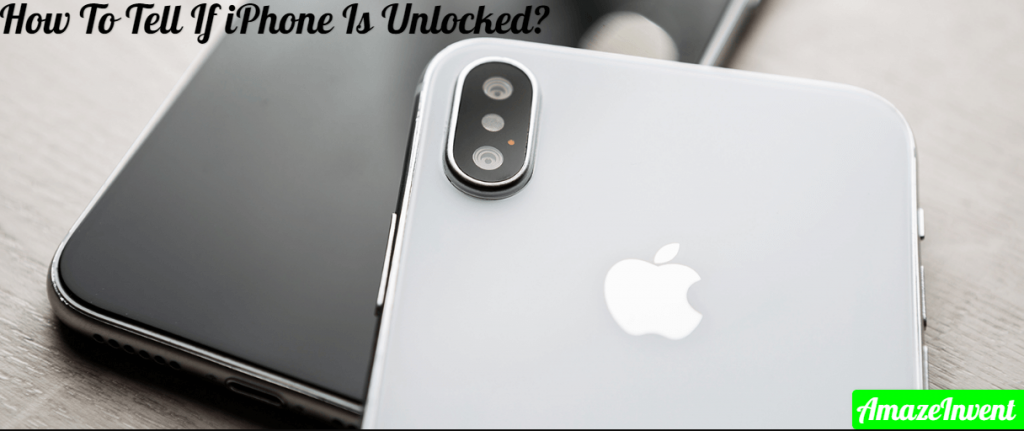 Tell If iPhone Is Unlocked