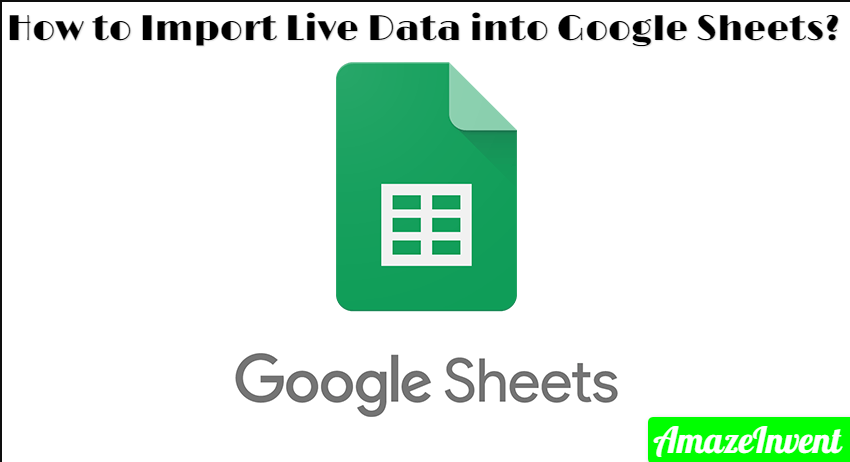 Import Live Data into Google Sheets