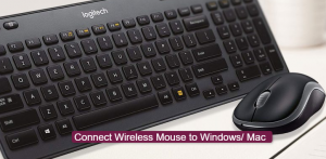 How to Connect Wireless Mouse to Windows/ Mac?