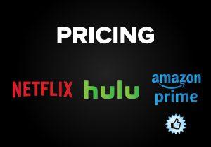 Pricing- Netflix vs. Hulu vs. Amazon