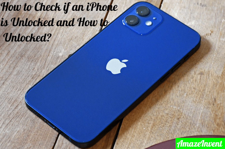 check if an iPhone is unlocked