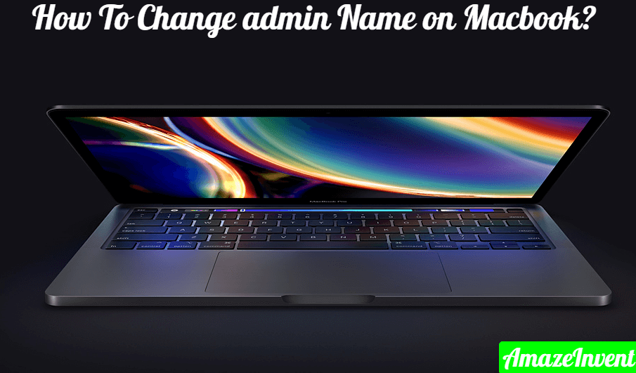 Change admin Name on Macbook