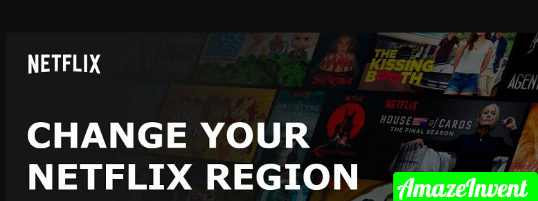 Change Netflix Region With VPN And Without VPN