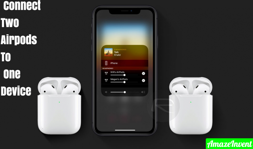 Connect Two Airpods To One Device
