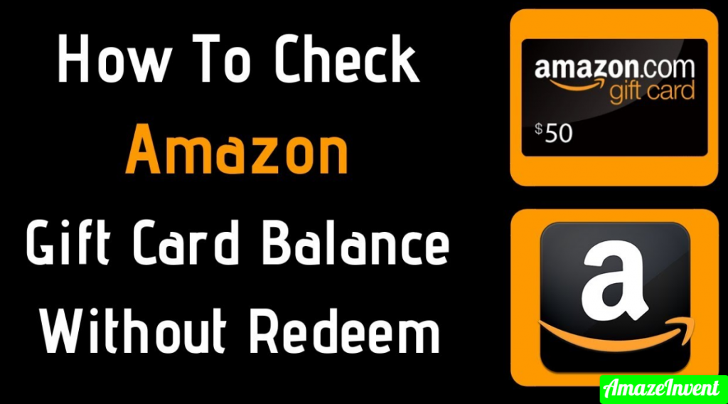 Check Amazon Gift Card Balance Without Redeeming